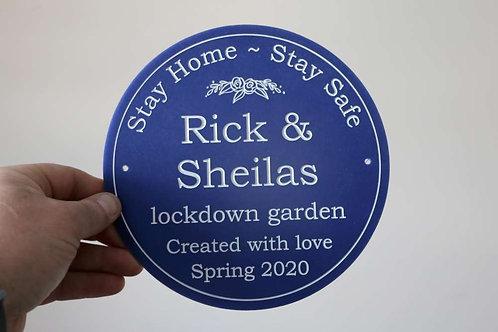 Lockdown Garden Plaque 195mm Diameter