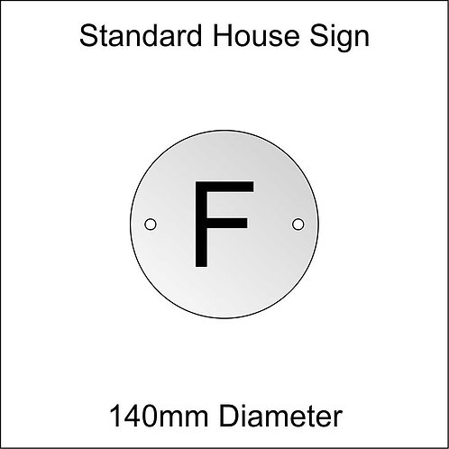 'F' House Sign Standard Size