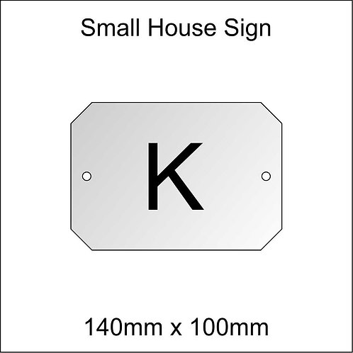 'K' House Sign Smaller Size