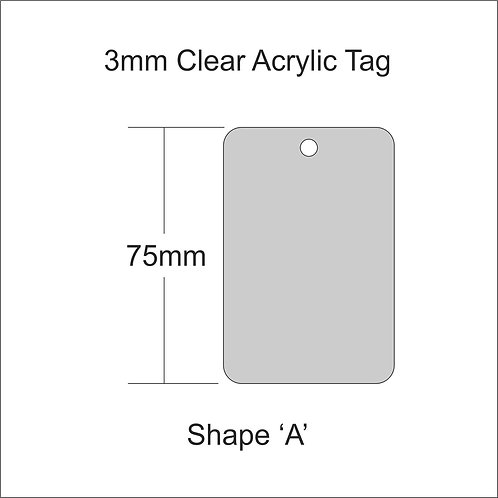 Clear Acrylic Gift Tag Shape 'A' 75mm
