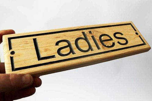 Ladies Wood Sign 300mm x 90mm