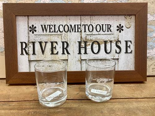 River House Sign ~ Clayton Rock Glasses