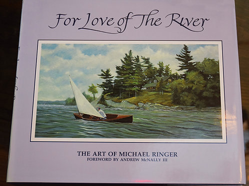 For Love of The River - (Hardcover)