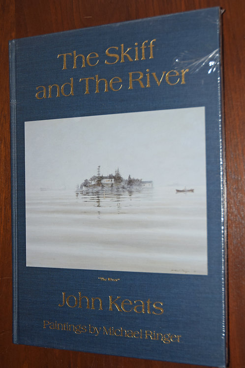 The Skiffand The River - John Keats (Author of Time and a Island)