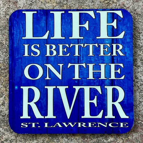 LifeIs Better On The River Coaster