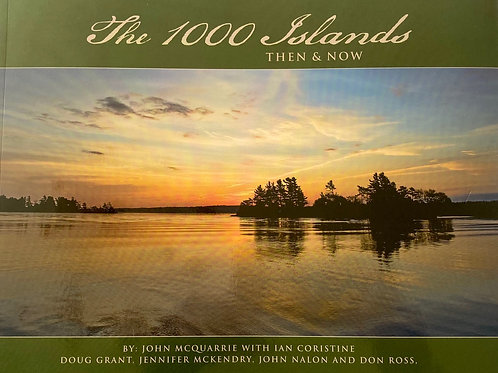 The 1000 Islands Then & Now