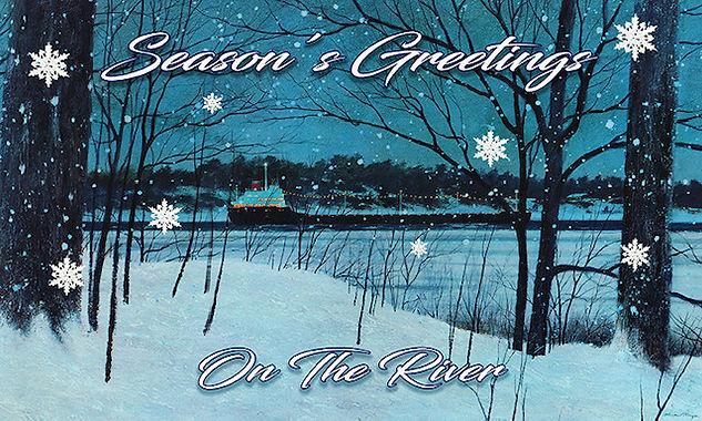 B Season's Greetings On the River .jpg