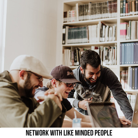 NETWORK WITH LIKE MINDED PEOPLE