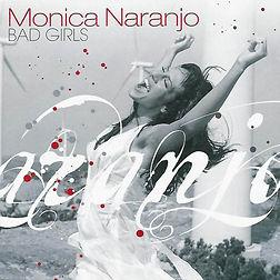Monica_Naranjo-Bad_Girls-Frontal.jpg