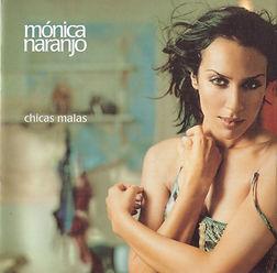 Monica_Naranjo-Chicas_Malas-Frontal.jpg