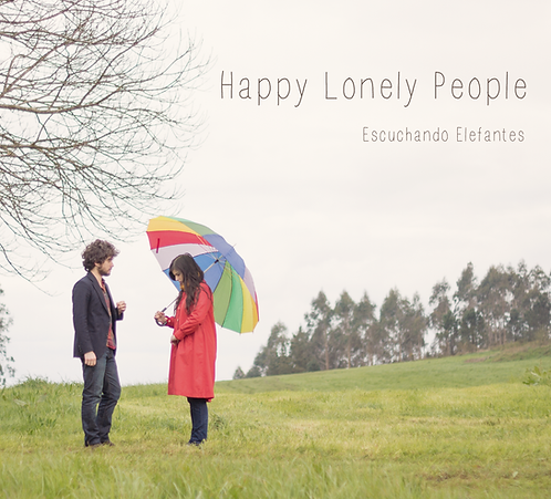 """Happy Lonely People"""