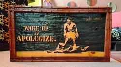 Wake Up & APOLOGIZE