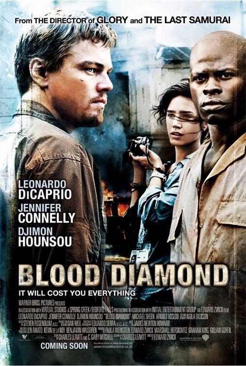 ... Blood Diamonds.