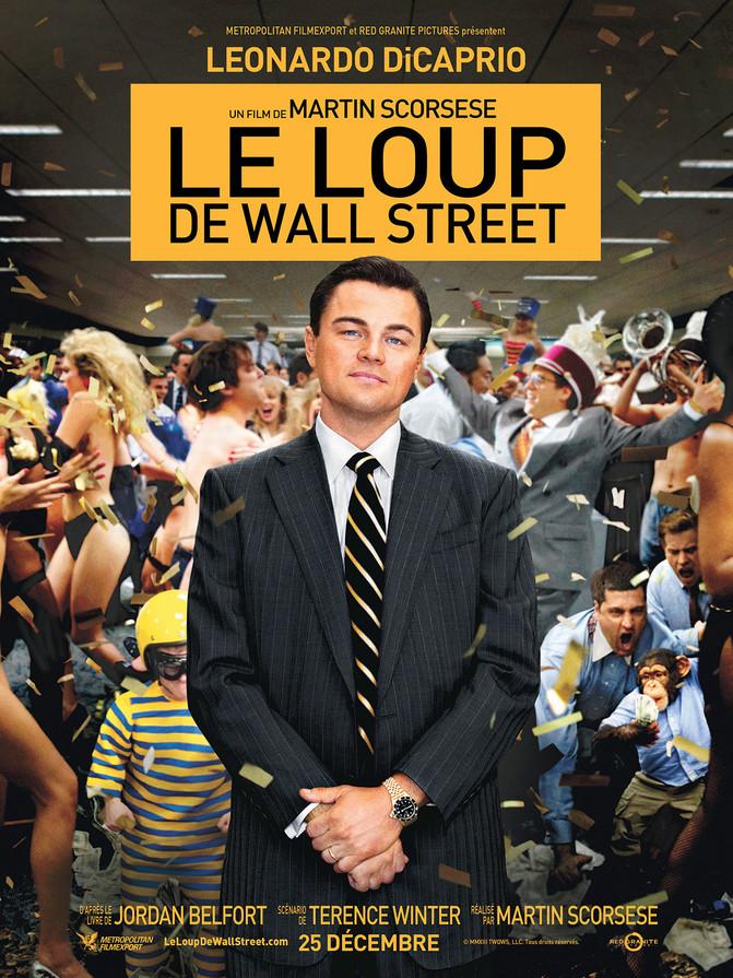 Le Loup de Wall Street... Petit Frère des Affranchis...