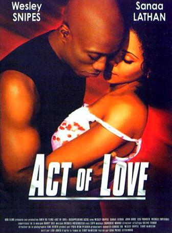 Act of Love... ou comment gâcher un bon film avec une promo de MERDE.