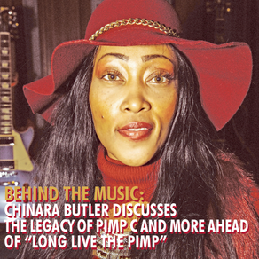 "Behind the Music: Chinara Butler Discusses The Legacy of Pimp C & More Ahead Of ""Long Live The Pimp"