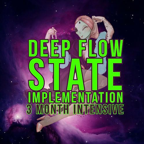 Deep Flow - 3 MONTHS