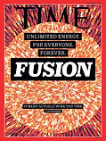Inside the Quest for Fusion, Clean Energ