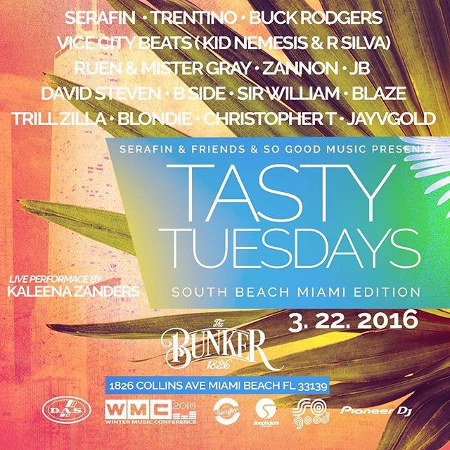 Next Month in Miami during WMC  #TastyTuesdaysSOBE2016 #SerafinandFriends #WMC2016 #sogoodmusic brou