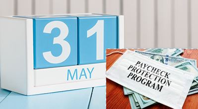 New Paycheck Protection Program Deadline is May 31st. Contact Us To Help Complete Your Application!
