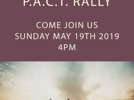 P.A.C.T RALLY MAY 19, 2019