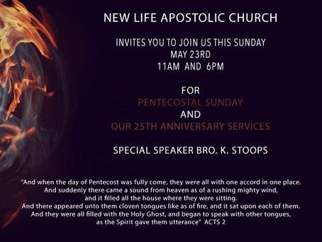 25 ANNIVERSARY SERVICE & PENTECOSTAL SUNDAY