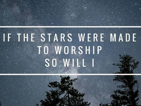 THE STARS WILL PRAISE HIM!