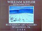 William Keeler Blue Heron Retrospective