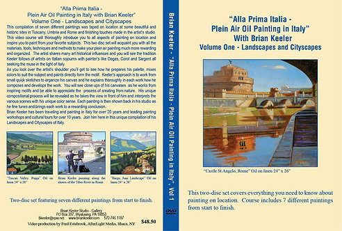 Alla Prima Italia- Plein Air Oil Painting in Italy -Volume 1