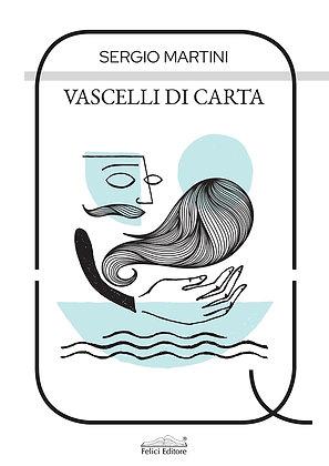 Vascelli di carta (Felici Editore)