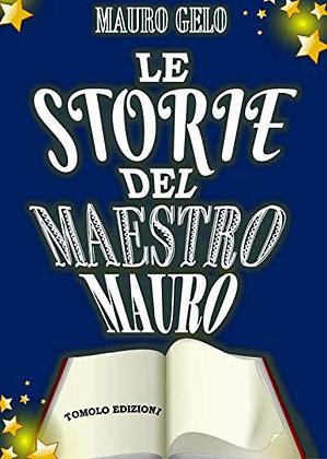 Le storie del maestro Mauro (Tomolo Edizioni)
