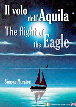 Il volo dell'aquila - The flight of the eagle (Tomolo Edizioni)