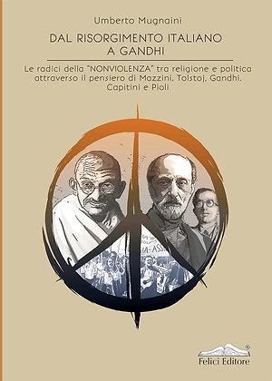 Dal risorgimento italiano a Gandhi (Felici Editore)