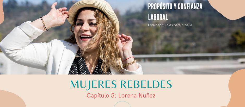 """Capítulo 5: """"Mujeres rebeldes"""""""