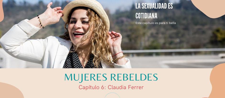 """Capítulo 6: """"Mujeres rebeldes"""""""