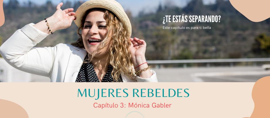 """Capítulo 3: """"Mujeres rebeldes"""""""