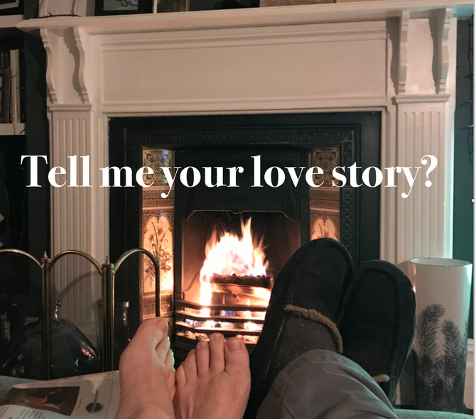 Tell me your love story?