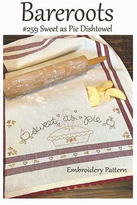 Bareroots #259 Sweet As Pie Dishtowel Pattern Only