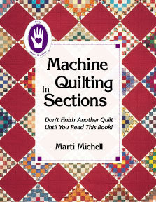 Machine Quilting in Sections - Marti Michell