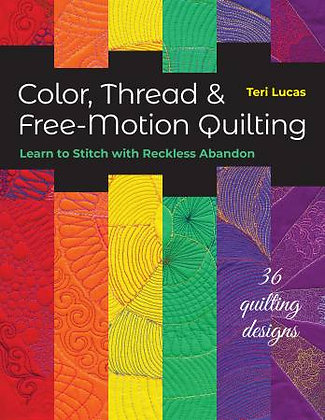 Color, Thread & Free-Motion Quilting
