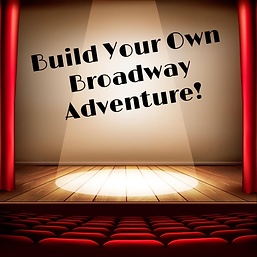 Build Your Own Broadway Adventure.png