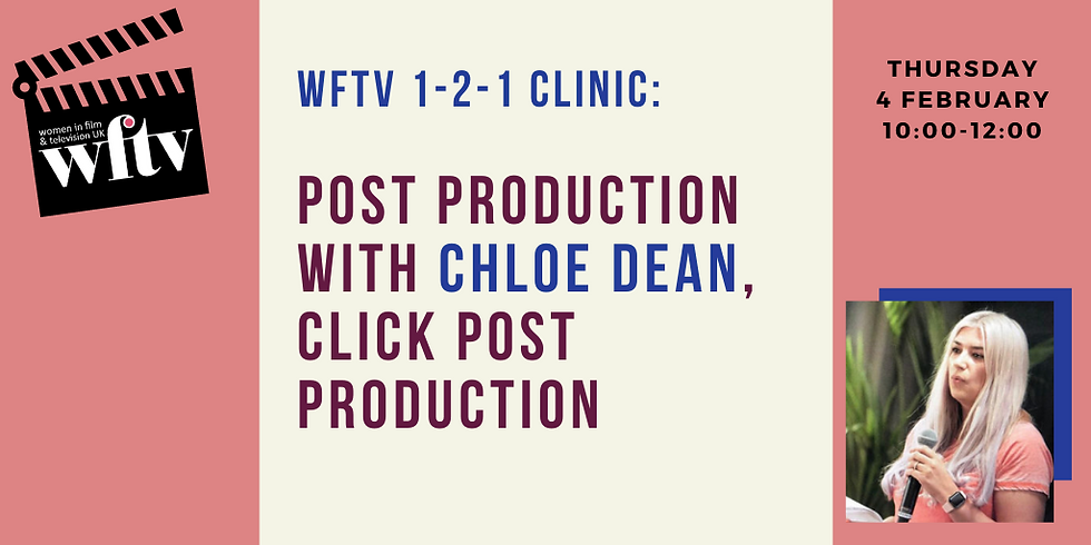 WFTV 1-2-1 Clinic: Post Production with Chloe Dean, Click Post Production