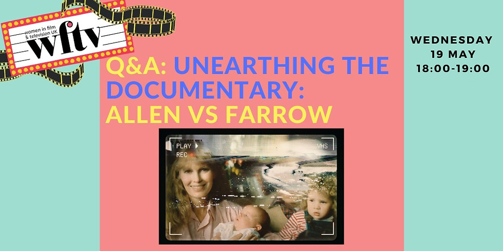 Q&A: Unearthing the Documentary: Allen v. Farrow