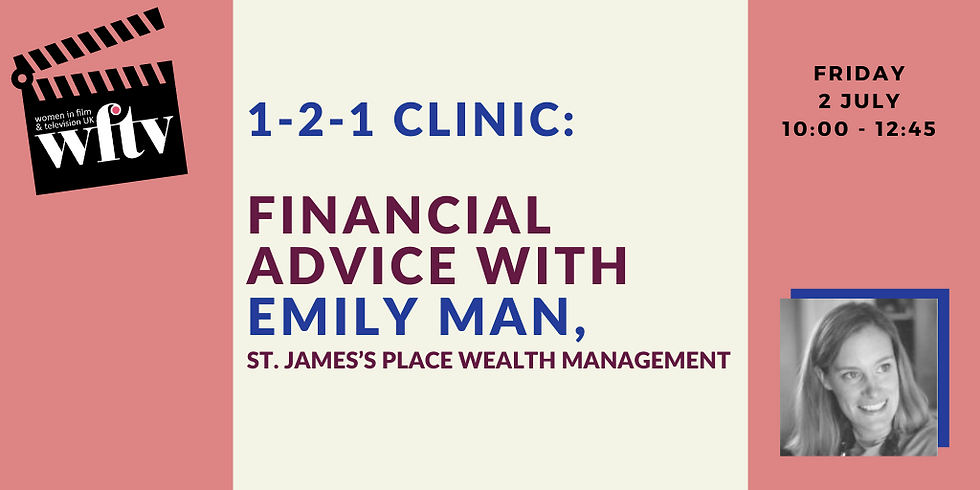 1-2-1 Finance Advice Clinic with Emily Man, St. James's Place Wealth Management