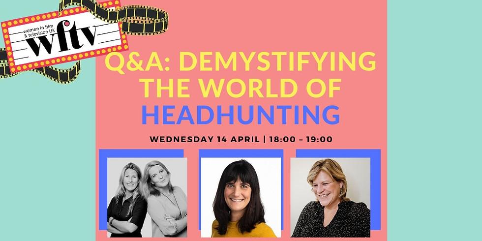Q&A: Demystifying the world of Headhunting (1)