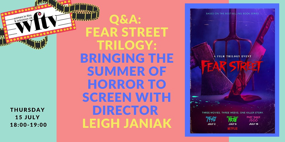 Fear Street Trilogy: Bringing the summer of horror to screen with Director Leigh Janiak