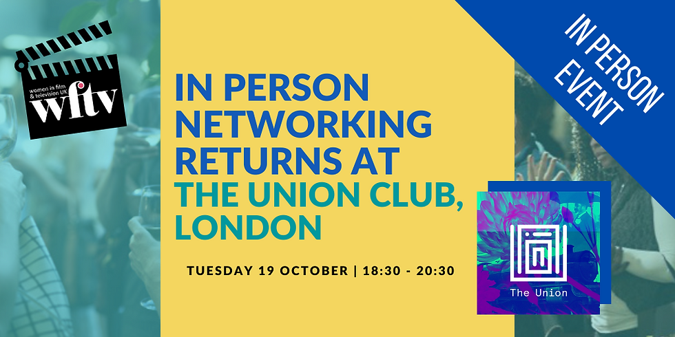 In-Person Networking Returns at the Union Club, London