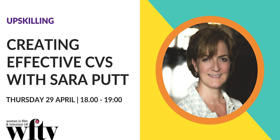 Upskilling: Creating Effective CVs with Sara Putt