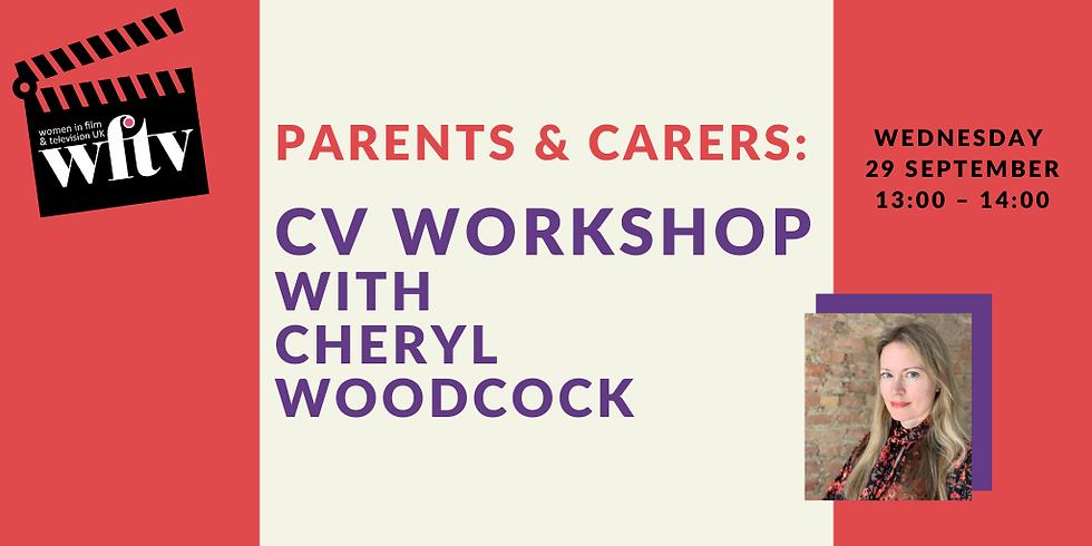 Parents & Carers: CV Workshop with Cheryl Woodcock