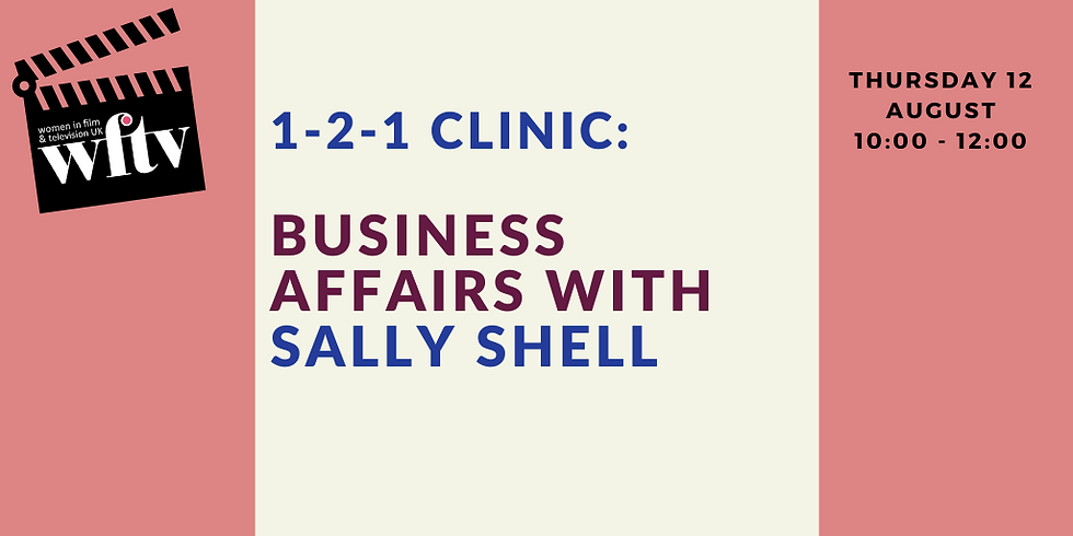1-2-1 Clinic: Business Affairs with Sally Shell